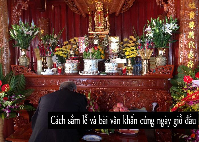 Văn khấn giỗ đầu - Cách sắm lễ và bài văn khấn cúng ngày giỗ đầu