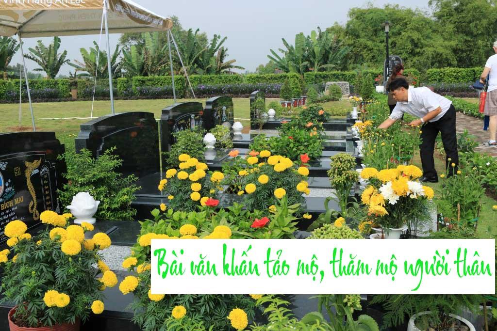 Văn khấn tảo mộ - Cách sắm lễ và bài văn khấn khi đi tảo mộ, thăm mộ