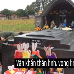 Văn khấn 49 ngày ngoài mộ người mất và cách sắm lễ cúng 49 ngày