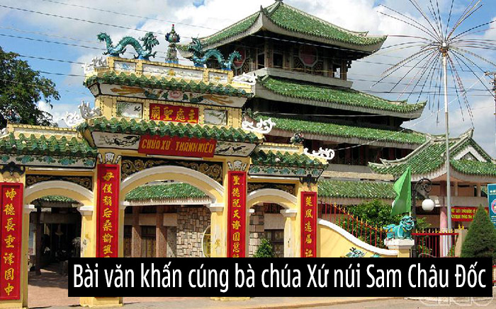 Văn khấn cúng tại đền bà chúa Xứ núi Sam Châu Đốc chuẩn xác nhất